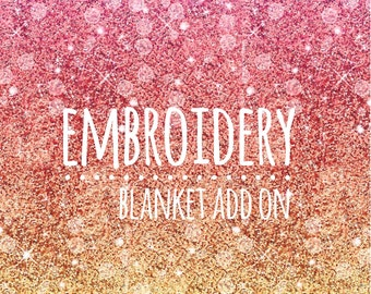 Embroidery - Personalize Your Minky Blanket or Quilt