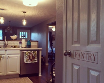 Nice Pantry Decal/Create Your Own Door Decal/Laundry Decal/Private Decal/Playroom Good Ideas