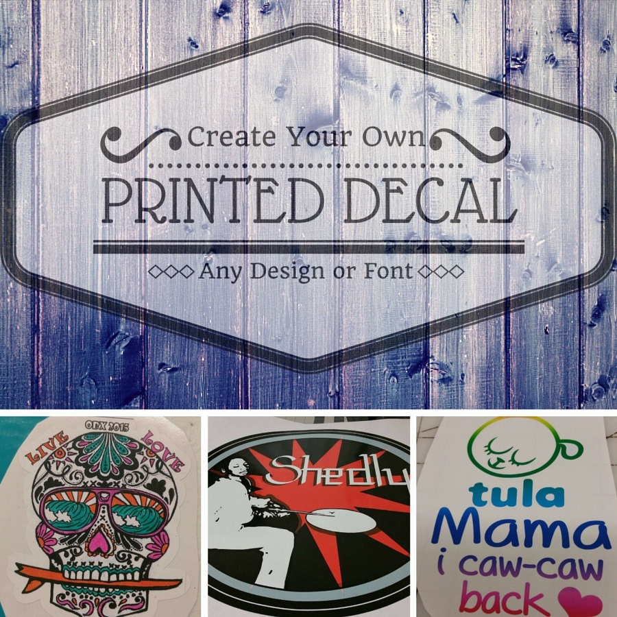 Car decals design your own -  Decal Create Your Own Decal Printed Zoom