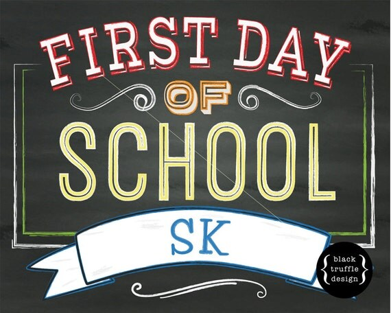 Items similar to My First Day of School - Chalkboard Sign - SK ...