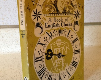 A Book Of English Clocks By R W Symonds Revised Edition 1950 Penguin Books London