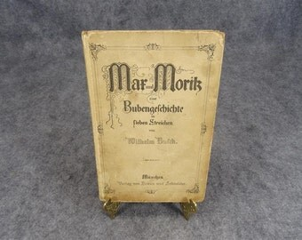 Mar Und Moritz Antique German Children's Book