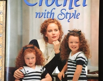 Crochet With Style~Family Circle~40+ Patterns~Women~Kids~Babies~Toys~Puppets