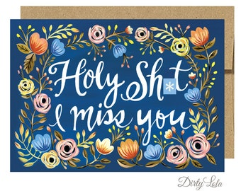Greeting Card - I Miss You Card - Adult Greeting Card - Funny Card - Mature - Romantic Card - I Love You