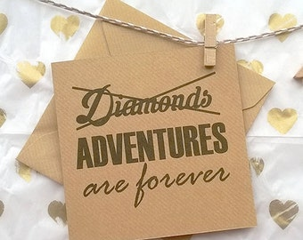 Adventures are forever - Greetings Card