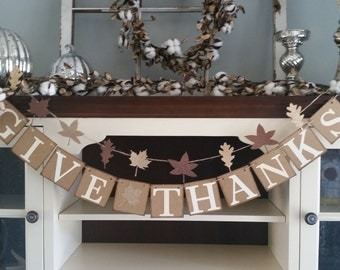 Give Thanks Banner, Thanksgiving Banner, Thankful Garland, Thanksgiving Decor, Thanksgiving Decoration, Fall Decor, Fall Banners,