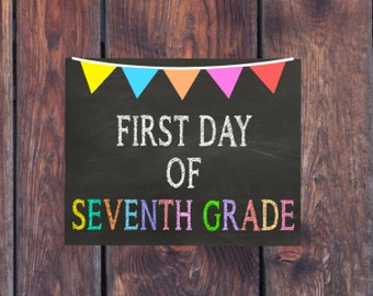 """First Day of Seventh Grade Chalkboard Sign First Day of Junior High School Sign INSTANT DOWNLOAD 8x10"""" Printable Sign School Photo Prop Sign"""