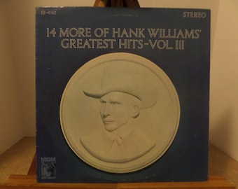 14 More of Hank Williams Greatest Hits Vol. 3 Album Record LP