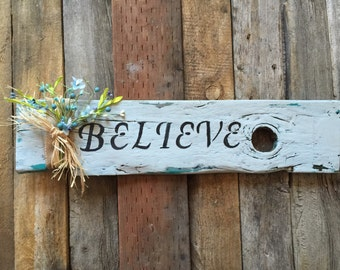 Made To Order- Believe wood sign
