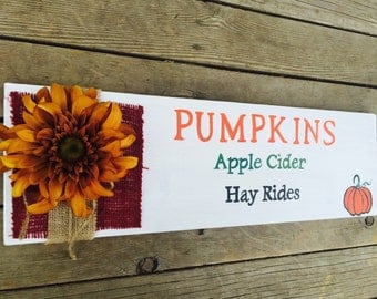 ON SALE NOW!!!**** Thanksgiving sign, harvest decor, fall decor, pumpkin, apple cider, hayrides sign.