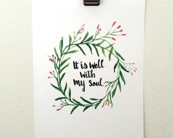 "Hand Lettered Hymn Art Print ""It is well with my soul"""