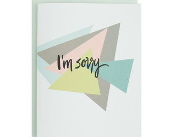 Hand Lettered Sorry Card, apology card, geometric shapes, modern, minimalist