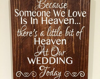 Because someone we love is in Heaven//Wedding//Rustic Wood Decor