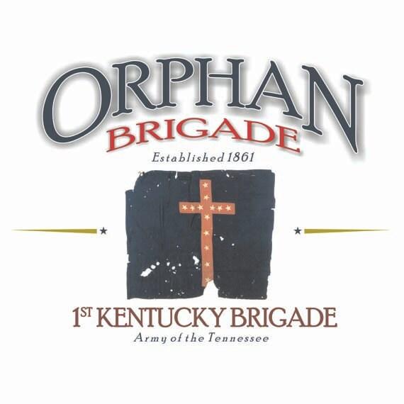 Orphan Brigade 1st Kentucky Brigade Established 1861 Army Of