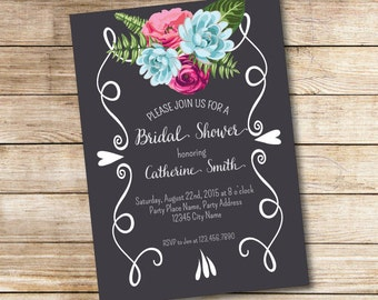 Floral Chalkboard Bridal Shower Invitation - Bridal Shower Invite - Love - Flowers - Digital File - Printable Invitation