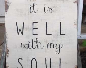 It Is Well With My Soul wood sign, Wall Decor, Distressed Rustic