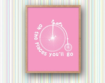 Dr Seuss Quote PRINTABLE Wall Art Digital Download Oh The Places You'll Go Penny Farthing Vintage Bicycle Girl Pink Nursery Poster Print