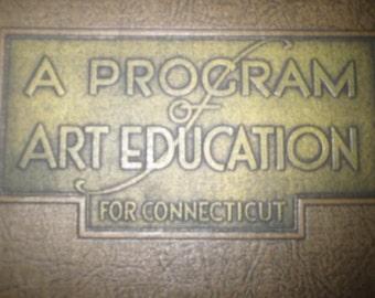 RARE Program of Art Education for Connecticut, 1932, Limited Edition