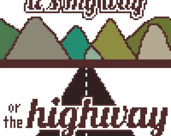 My Way or the Highway cross stitch pattern