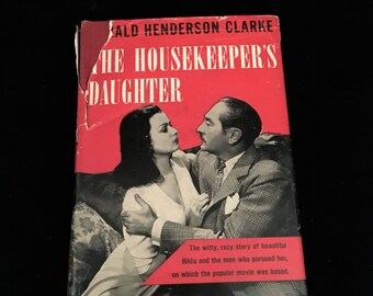 The House Keepers Daughter: Mid Century Romance Novel  VG1717