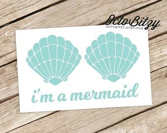 I'm A Mermaid Vinyl Decal Sticker