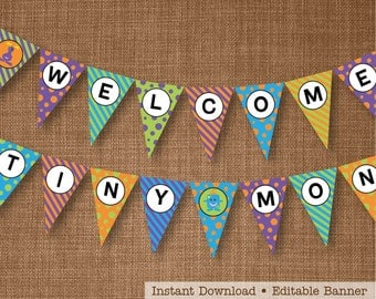 Welcome Tiny Monster Banner - Monster Baby Shower Banner - Edit, Print and Assemble yourself at home!