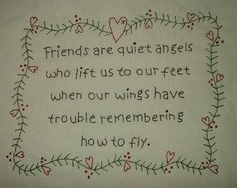 Primitive Stitchery~Friends Are Quiet Angels....