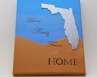 Home Away From Home Florida Canvas