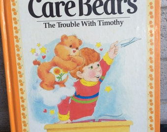 Vintage 1983 Carebears book, The Trouble with Timothy, Carebears book, Vintage storybook, vintage Care Bear Story
