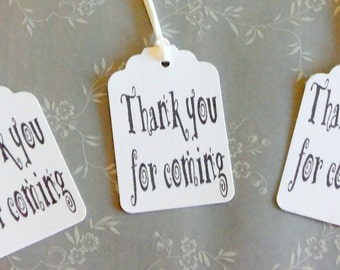 Thanks for coming gift tags, thank you tags, thank you favor tags