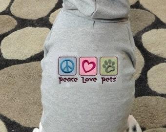 Peace Love Pets - Dog Hoodie Sweatshirt