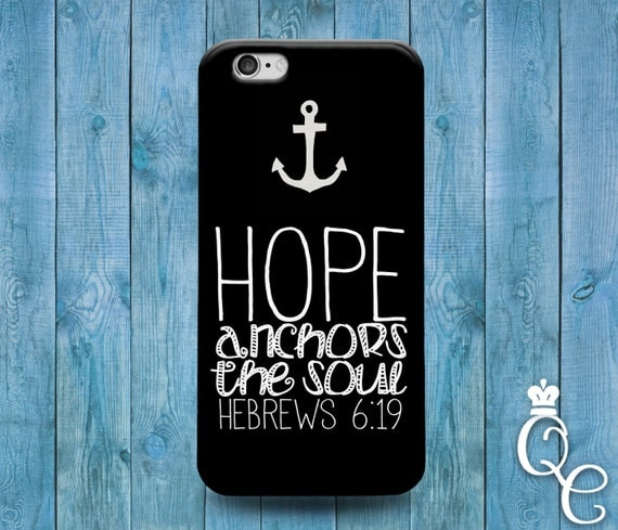 iPhone 4 4s 5 5s 5c SE 6 6s 7 plus iPod Touch 4th 5th 6th Gen Hope Anchor the Soul Cute Bible Verse Quote Cover Cool Black White Phone Case