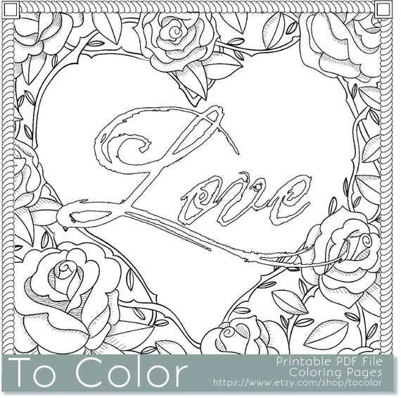 Printable Coloring Pages For Adults Love : Items similar to printable rose frame love coloring page