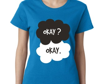 Okay Okay The Fault in Our Stars Women Tshirt