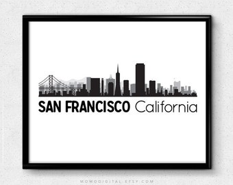 SALE - San Francisco California, San Francisco City Print, California Print, Us Map, Sf Print, Sf Poster, Skyscraper City, Silhouette