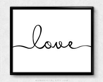 SALE -  Love, Love Quote Print, Handlettering Print, Calligraphy Love, Love Quote, Love Poster, Modern Decor, Cursive Print
