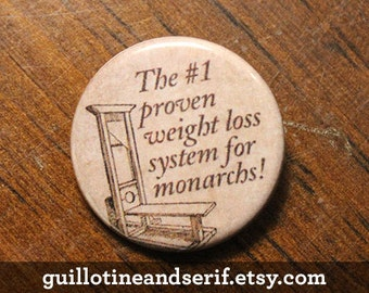 "Weight loss system for monarchs - 1.25"" pinback button"