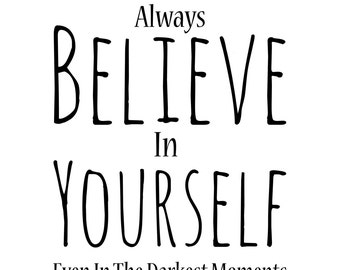 Believe Quote Clipart, Digital Download ,Quotes Scrapbooking, Supplies, Vectors files ,Personal Use