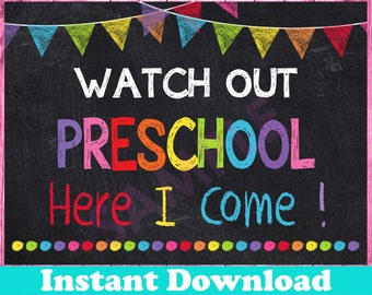 First Day of Preschool Sign INSTANT DOWNLOAD, Watch Out Preschool Here I Come Sign,Back to School Chalkboard Printable Sign Photo Prop Pre-K