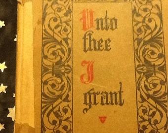 Unto Thee I Grant