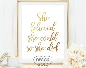 She believed she could so she did quote gold foil print, gold foil office print, nursery wall art, gold print, gold wall decor, gold sign