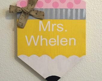 Teacher pencil door sign