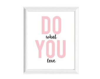 Do What You Love 8x10 Art Print