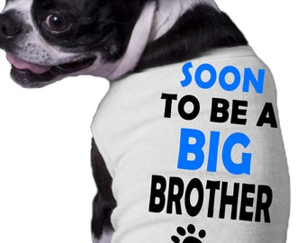 Soon To Be A Big Brother Dog Shirt with paws prints blue text - proud big brother doggy clothing - big bro on duty