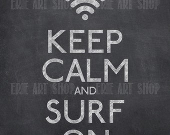 Keep Calm and Surf On - Printable Chalkboard Style Digital File