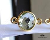 15mm (8mm Stone) Gold Bezel Gemstone Connector Green Amethyst Hydro 2 loops F391- 4 pcs