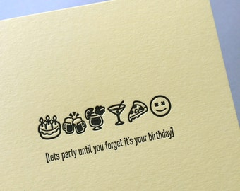 Emojicards: Lets Party Until You Forget It's Your Birthday (Drunk Birthday), single letterpress card