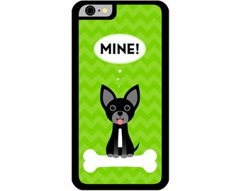 Phone Case - Mine! Black Chihuahua - Hard Case for iPhone 4, 4s, 5, 5s, 5c, SE, 6, 6 Plus, 7, 7 Plus - iPod Touch 4, 5/6 - Galaxy