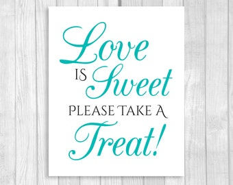 SALE Printable Love is Sweet Take A Treat Wedding Reception or Bridal Shower 8x10 Candy Buffet Sign - Black and Pool Blue - Instant Download