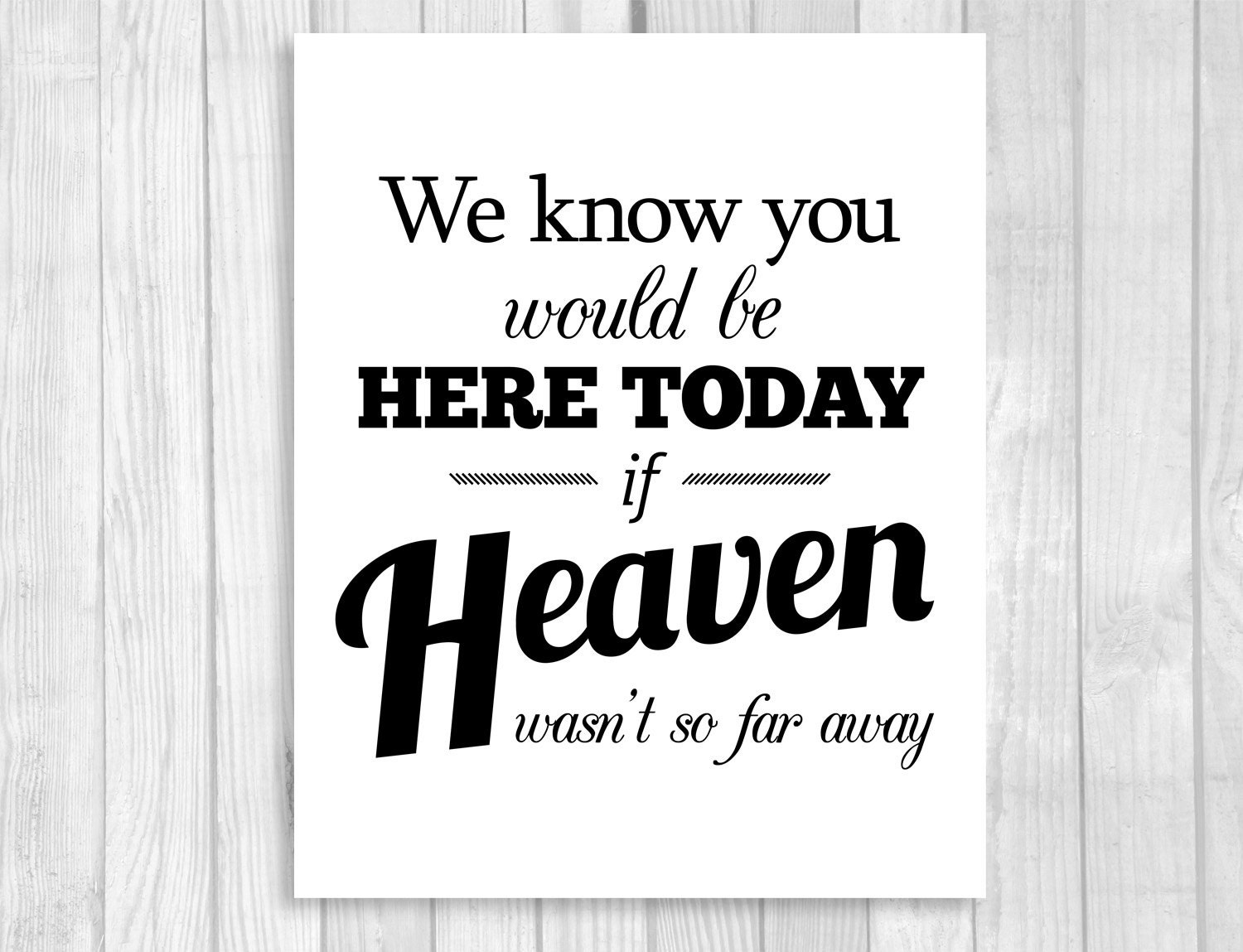 Crush image inside we know you would be here today free printable